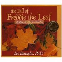 The Fall of Freddie the Leaf: A Story of Life for All Ages (Hardback)