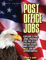 Post Office Jobs: How to Get a Job with the U.S. Postal Service (Paperback)