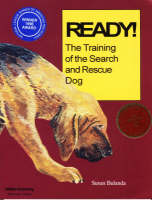 Ready!: Step-by-step Guide for Training the Search and Rescue Dog (Paperback)