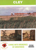Cley: Living with Memories of Greatness (Paperback)