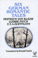 Six German Romantic Tales (Paperback)