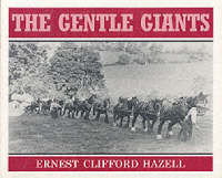 Gentle Giants: Illustrated History of a Family of Bristol Timber Hauliers (1880-1935) (Paperback)
