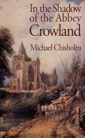 In the Shadow of the Abbey: Crowland (Paperback)