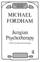 Jungian Psychotherapy: A Study in Analytical Psychology (Paperback)