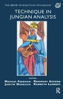 Technique in Jungian Analysis (Paperback)