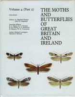 Gelechiidae - The Moths and Butterflies of Great Britain and Ireland 4/2 (Paperback)