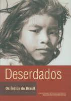 Deserdados: Os Indios do Brasil (Paperback)