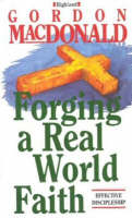 Forging a Real World Faith (Paperback)