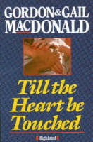 Till the Heart be Touched (Paperback)