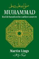 Muhammad: His Life Based on the Earliest Sources (Paperback)