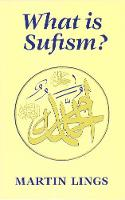What is Sufism? (Paperback)