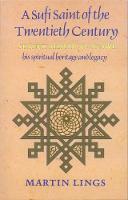 A Sufi Saint of the Twentieth Century: Shaikh Ahmad al-'Alawi (Paperback)