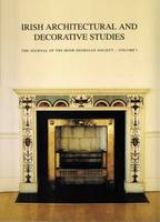 Irish Architectural and Decorative Studies: v. 1: The Journal of the Irish Georgian Society (Paperback)