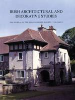Irish Architectural and Decorative Studies: v. 2: The Journal of the Irish Georgian Society (Paperback)