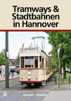 Tramways and Stadtbahnen in Hannover
