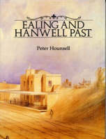 Ealing and Hanwell Past (Hardback)