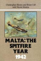 Malta: The Spitfire Year 1942 (Hardback)