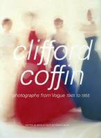 "Clifford Coffin: Photographs from ""Vogue"" 1945-1955 (Hardback)"