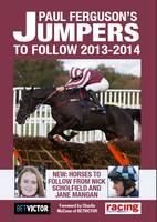 Paul Ferguson's Jumpers to Follow 2013-2014 2013-2014 (Paperback)