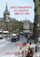 Leeds Transport in Colour