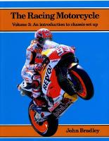 The Racing Motorcycle: Volume 3: An Introduction to Chassis Set Up (Paperback)