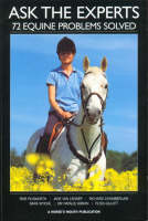 Ask the Experts: 72 Equine Problems Solved (Paperback)