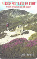 Across Scotland on Foot: A Guide for Walkers and Hill-Runners (Paperback)