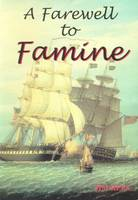 Farewell to Famine (Paperback)