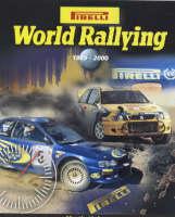 Pirelli World Rallying: 1999-2000 No. 22 (Hardback)