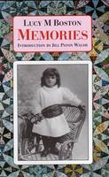 "Memories: Incorporating ""Perverse and Foolish"" and ""Memory in a House"" (Hardback)"