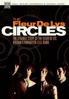 "Circles: The Strange Story of the ""Fleur De Lys"", Britain's Forgotten Soul Band (Paperback)"