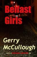 Belfast Girls (Paperback)