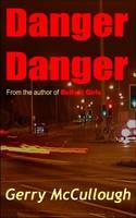 Danger Danger (Paperback)