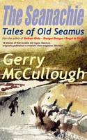 The Seanachie: v. 1: Tales of Old Seamus (Paperback)