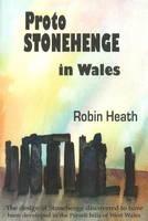 Proto Stonehenge in Wales (Paperback)
