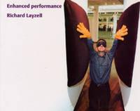 Richard Layzell: Enhanced Performance (Paperback)