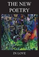 The New Poetry: In Love (Paperback)