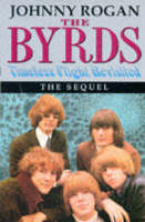 """Byrds"": Timeless Flight Revisited : the Sequel (Hardback)"