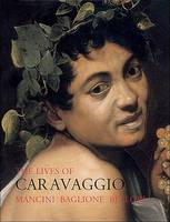 The Lives of Caravaggio (Paperback)