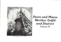Views of Merthyr Tydfil and District Volume IV: Faces & Places (Paperback)