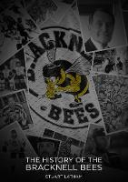 The History Of The Bracknell Bees