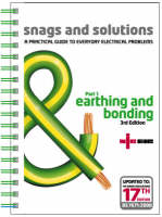 Snags and Solutions - a Practical Guide to Everyday Electrical Problems: Earthing and Bonding Pt. 1: Updated to IEE Wiring Regulations 17th Edition, BS 7671: 2008 (Paperback)