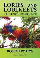 Lories & Lorikeets: 45 Years Experience (Paperback)