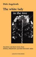 The White Lady in the Tree (Paperback)