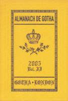 Almanach de Gotha: Non-sovereign Princely and Ducal Houses of Europe - The 200 Non-royal Principle Aristocratic European Families v. 2, Pt. 3 (Hardback)