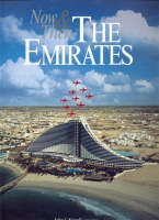 Now and Then the Emirates - Our Earth S. v. 3 (Hardback)