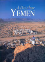 A Day Above Yemen - Our Earth S. (Hardback)