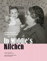 In Middie's Kitchen: Italian-American Sarchioto Family Recipes (Paperback)