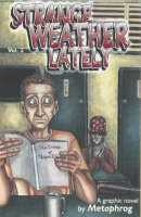 Strange Weather Lately: v. 2 (Paperback)