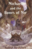 Michael and the Bones of Mir (Paperback)